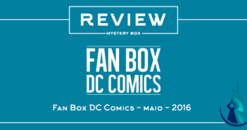Fan Box DC Comics - Maio