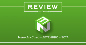 Review Mystery Box – Nerd ao Cubo Setembro 2017