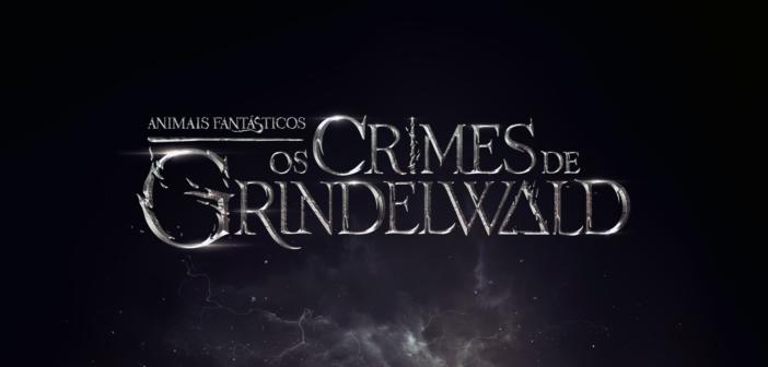 Animais Fantásticos: Os Crimes de Grindelwald ganhará trailer amanhã