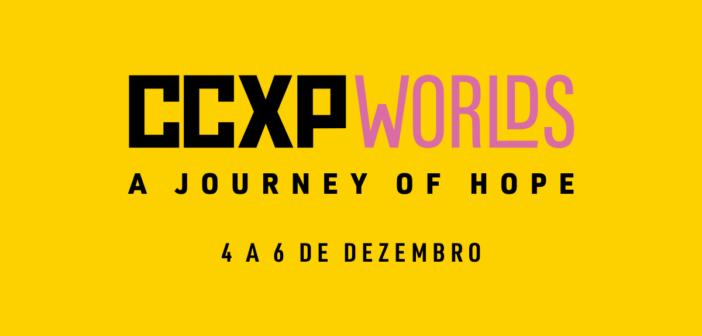 CCXP Worlds – Primeiras informações reveladas!